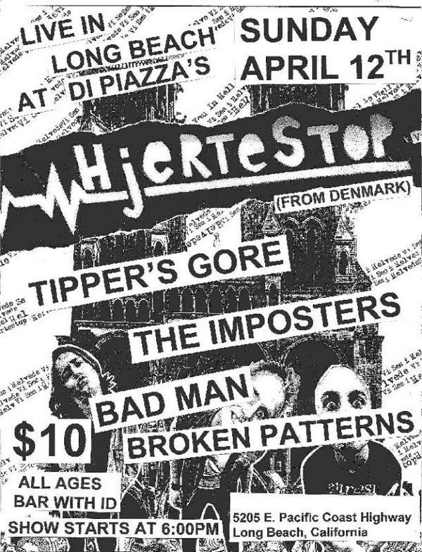 Hjertesstop-Tipper's Gore-The Imposters-Bad Man-Broken Patterns @ Long Beach CA 4-12-08