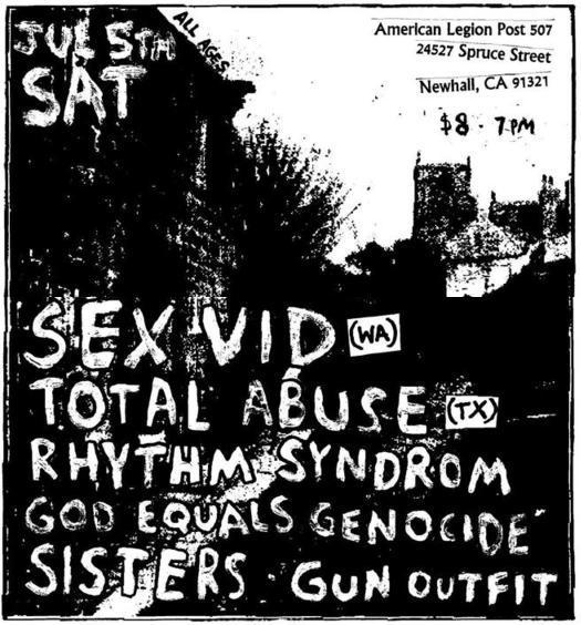 Sex Vid-Total Abuse-Rhythm Syndrom-God Equals Genocide-Sisters-Gun Outfit @ Newhall CA 7-5-08