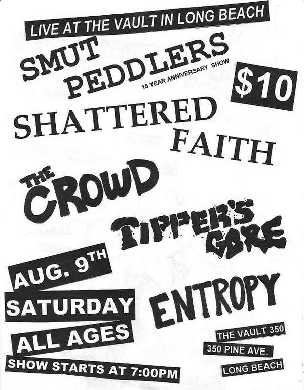 Smut Peddlers-Shattered Faith-The Crowd-Tipper's Gore-Entropy @ Long Beach CA 8-9-08