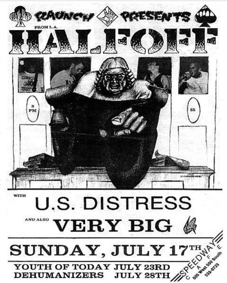 Half Off-US Distress-Very Big @ Salt Lake City UT 7-17-88