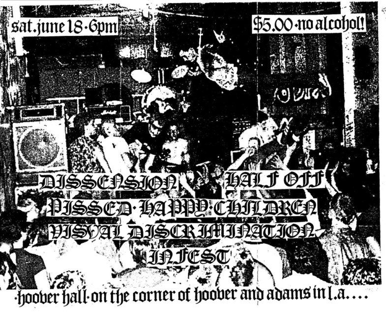 Dissension-Half Off-Pissed Happy Children-Visual Discrimination-Infest @ Los Angeles CA 6-18-88