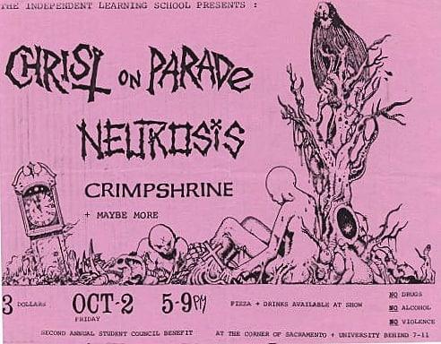 Christ On Parade-Neurosis-Crimpshrine @ Sacramento CA 10-2-87