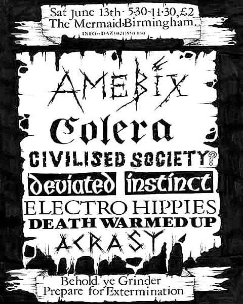 Amebix-Colera-Civilised Society-Deviated Instinct-Electro Hippies-Death Warmed Up-Acrasy @ Birmingham England 6-13-87