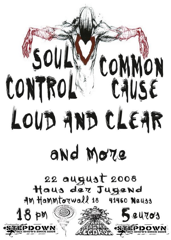 Soul Control-Common Cause-Loud & Clear @ 8-22-08