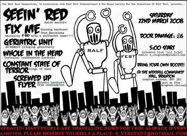Seein Red-Fix Me-Geriatric Unit-Whole In The Head-Constant State Of Terror-Screwed Up Flyer @ Brighton England 3-22-08