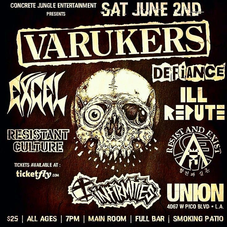 Varukers-Excel-Defiance-Ill Repute-Resistant Culture-Resist & Exist @ Los Angeles CA 6-2-18