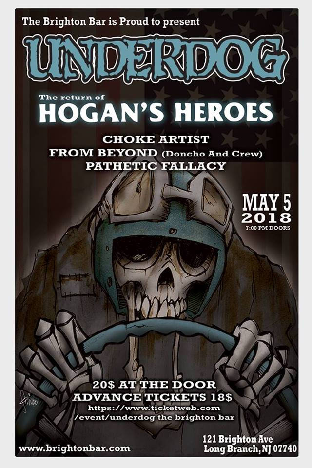 Underdog-Hogans Heroes-Choke Artist-From Beyond-Pathetic Fallacy @ Long Branch NJ 5-5-18