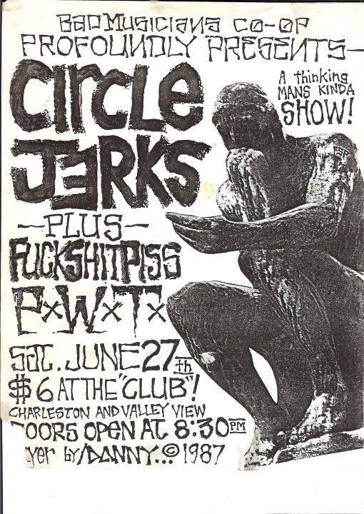 Circle Jerks-Fuck Shit Piss @ Valley View CA 6-27-87