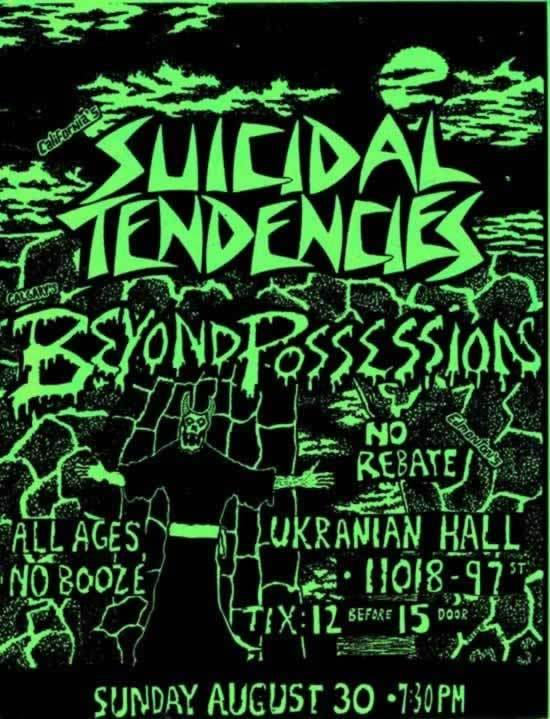 Suicidal Tendencies-Beyond Possession-No Rebate @ Edmonton Canada 8-30-87