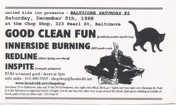 Good Clean Fun-Innerside Burning-Redline-Isnpite @ Baltimore MD 12-5-98