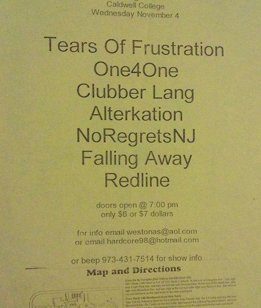 Tears Of Frustration-One 4 One-Clubber Lang-Alterkation-No Regrets-Falling Away-Red Line @ Caldwell NJ 11-4-98