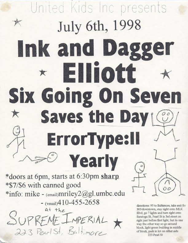 Ink & Dagger-Elliot-Six Going On Seven-Saves The Day-Error Type 11-Yearly @ Baltimore MD 7-6-98
