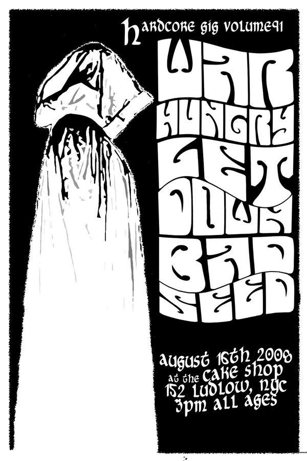 War Hungry-Get Down-Bad Seed @ Brooklyn NY 8-16-08