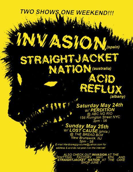 Invasion-Straight Jacket Nation-Acid Reflux-Perdition @ New York City NY 5-24-08