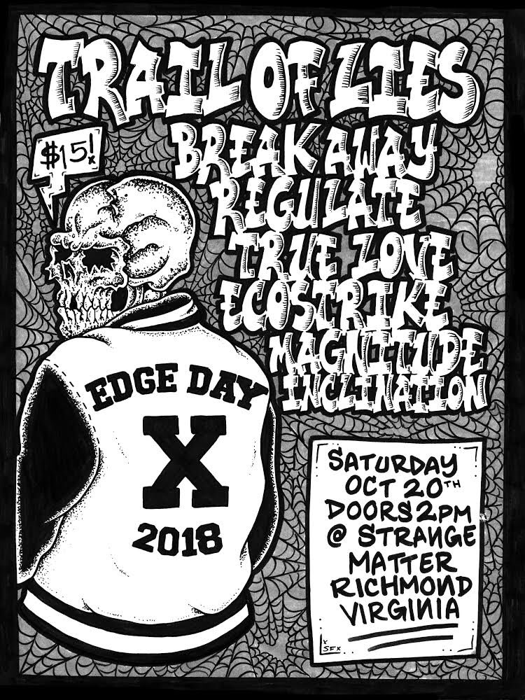 Trail Of Lies-Breakaway-Regulate-True Love-Ecostrike-Magnitude-Inclination @ Richmond VA 10-20-18