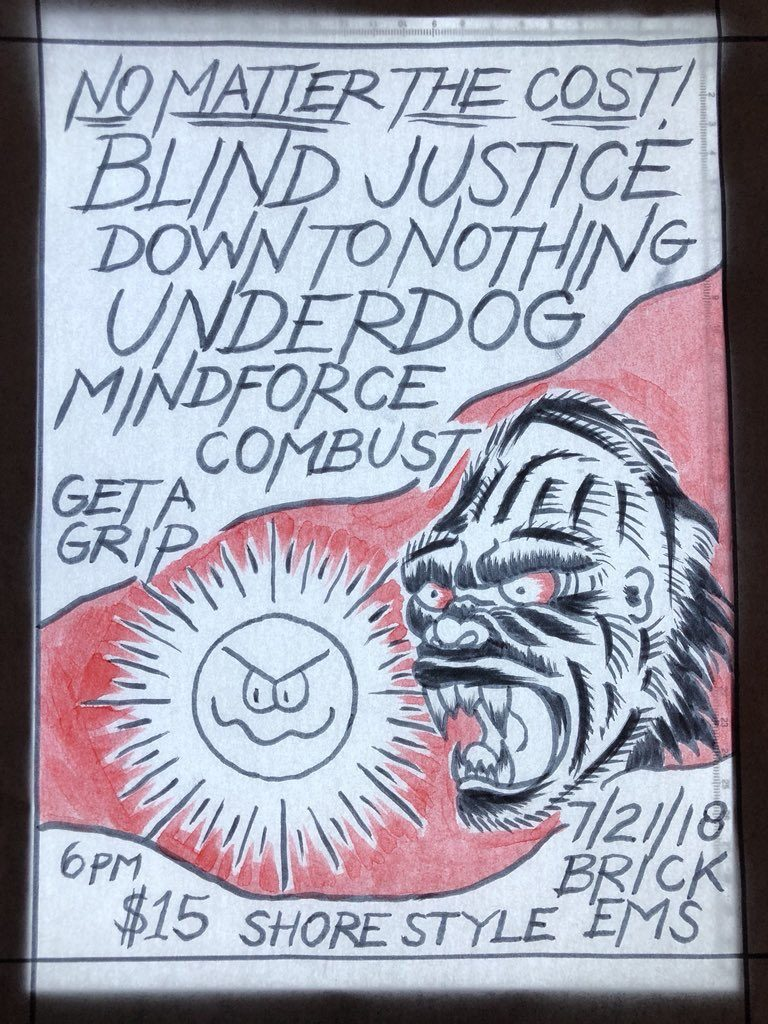 Blind Justice-Down To Nothing-Underdog-Mindforce-Combust @ Brick NJ 7-21-18