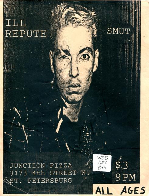 Ill Repute-Smut @ St. Petersburg FL 12-8-88