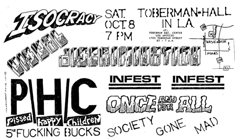 Infest-Once And For All-Society Gone Mad-Pissed Happy Children-Visual Discrimination-Isocracy @ Los Angeles CA 10-8-88
