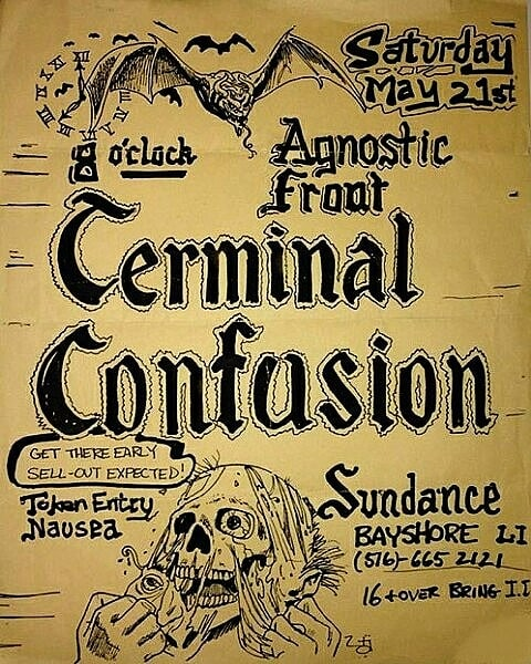 Agnostic Front-Terminal Confusion-Token Entry-Nausea @ Long Island NY 5-21-88