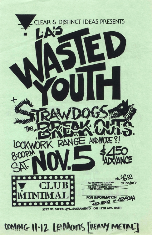 Wasted Youth-Straw Dogs-Break Outs-Lock Work-Range @ Sacramento CA 11-5-88