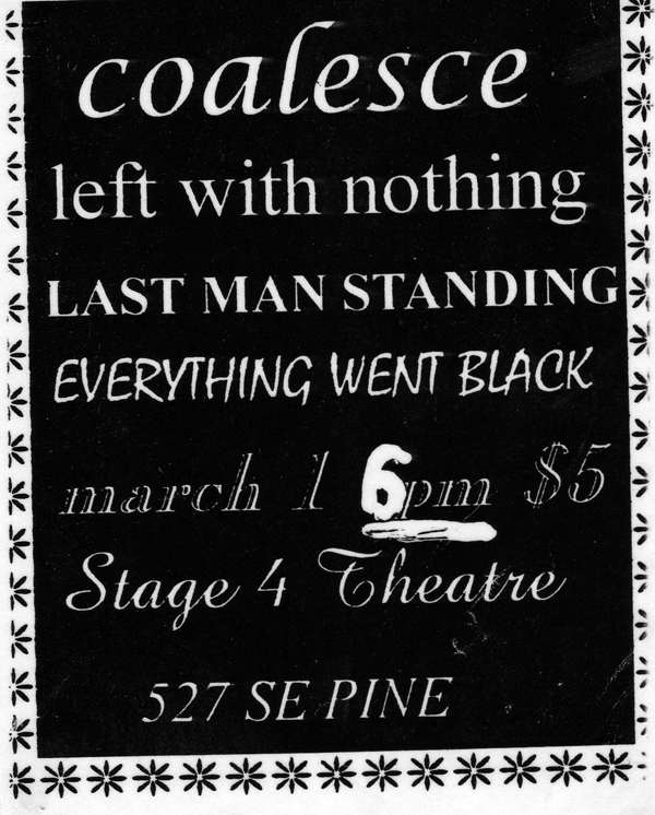 Coalesce-Left With Nothing-Last Man Standing-Everything Went Black @ Portland OR 3-1-98