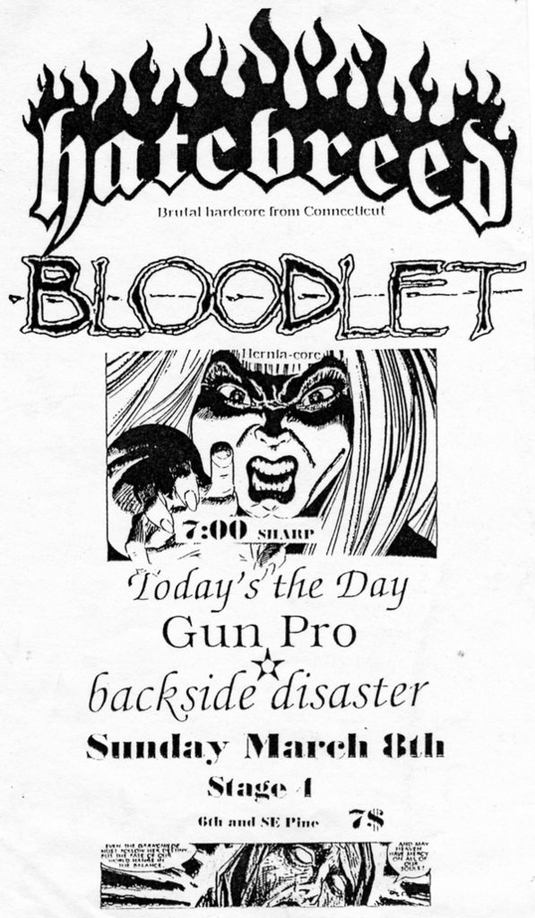 Hatebreed-Bloodlet-Today Is The Day-Gun Pro-Backside Disaster @ Portland OR 3-8-98