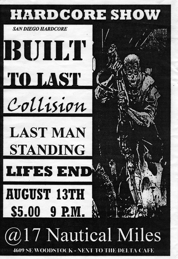 Built To Last-Collision-Last Man Standing-Life's End @ Portland OR 8-13-98
