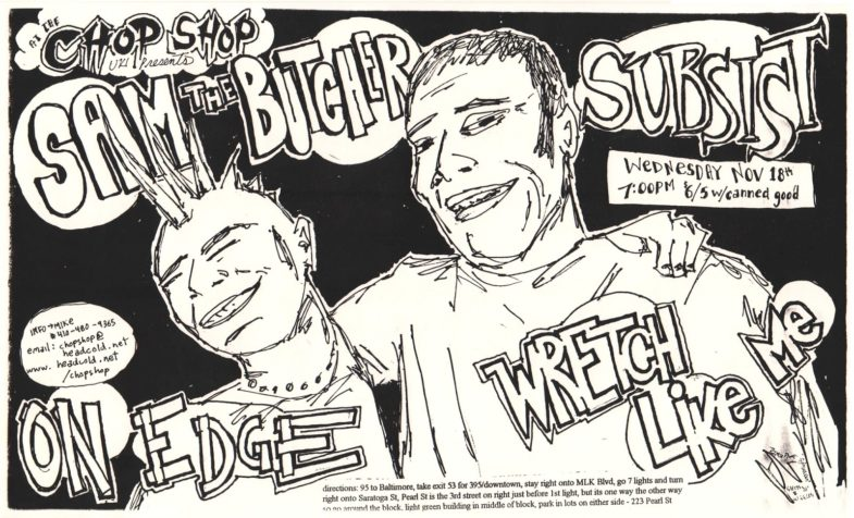Sam The Butcher-Subsist-On Edge-Wretch Like Me @ Baltimore MD 11-18-98