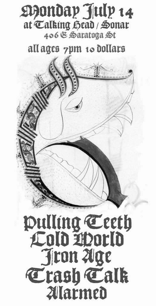 Pulling Teeth-Cold World-Iron Age-Trash Talk-Warmed @ Baltimore MD 7-14-08
