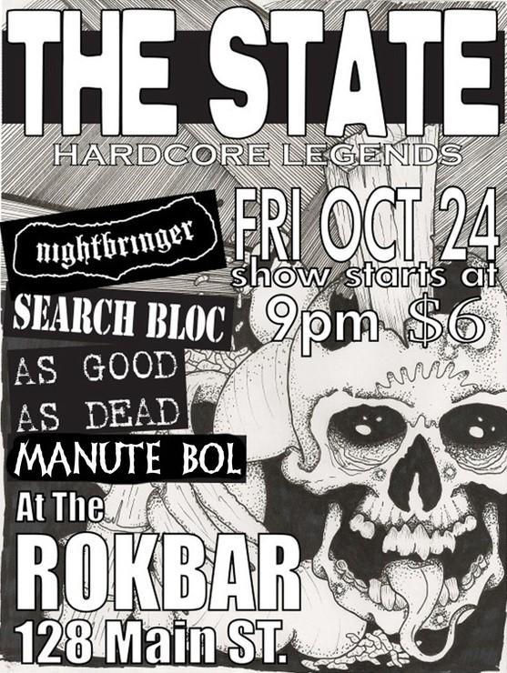 State-Night Bringer-Search Bloc @ Miami FL 10-24-08