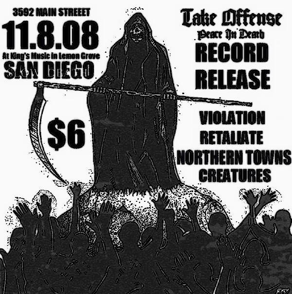 Take Offense-Violation-Retaliate-Northern Towns-Creatures @ San Diego CA 11-8-08