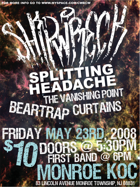 Shipwreck-Splitting Headache-The Vanishing Point-Bear Trap-Curtains @ Monroe NJ 5-23-08