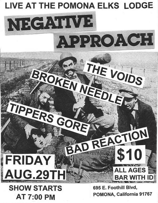 Negative Approach-The Voids-Broken Needle-Tipper's Gore-Bad Reaction @ Pomona CA 8-29-08