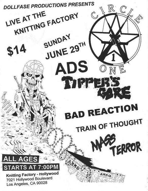 Circle One-Tipper's Gore-Bad Reaction-Train Of Thought-Mass Terror @ Los Angeles CA 6-29-08