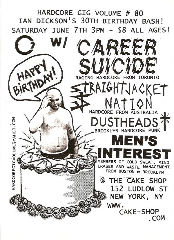 Career Suicide-Straight Jacket Nation-Dust Heads-Men's Interest @ New York City NY 6-7-08