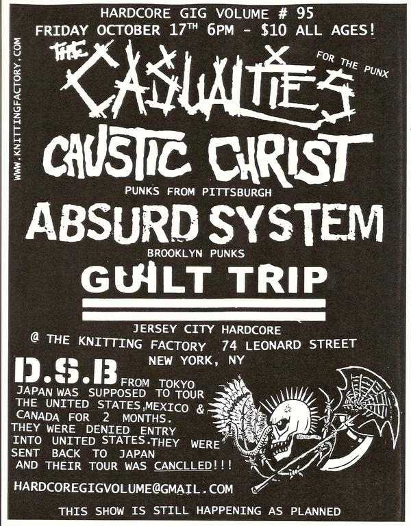 The Casualties-Caustic Christ-Absurd System-Guilt Trip @ New York City NY 10-17-08
