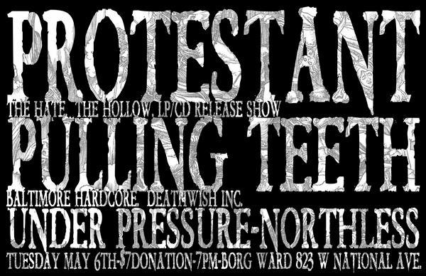 Protestant-Pulling Teeth-Under Pressure-Northless @ Baltimore MD 5-6-08
