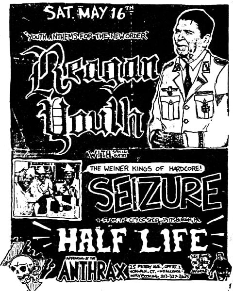Reagan Youth-Seizure-Half Life @ Norwalk CT 5-16-87
