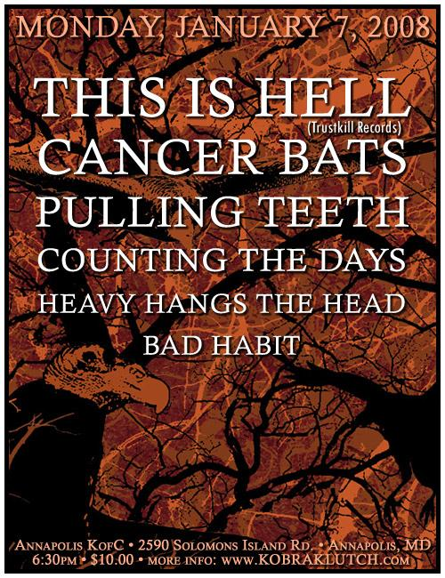 This Is Hell-Cancer Bats-Pulling Teeth-Counting The Days-Heavy Hangs The Head-Bad Habit @ Annapolis MD 1-7-08