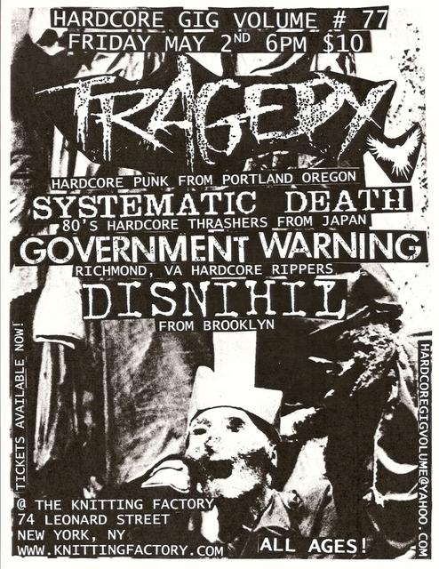 Tragedy-Systematic Death-Government Warning-Disnihil @ New York City NY 5-2-08