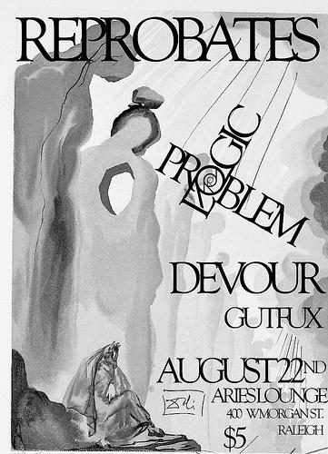 Reprobates-Logic Problem-Devour-Gut Fux @ Raleigh NC 8-22-08