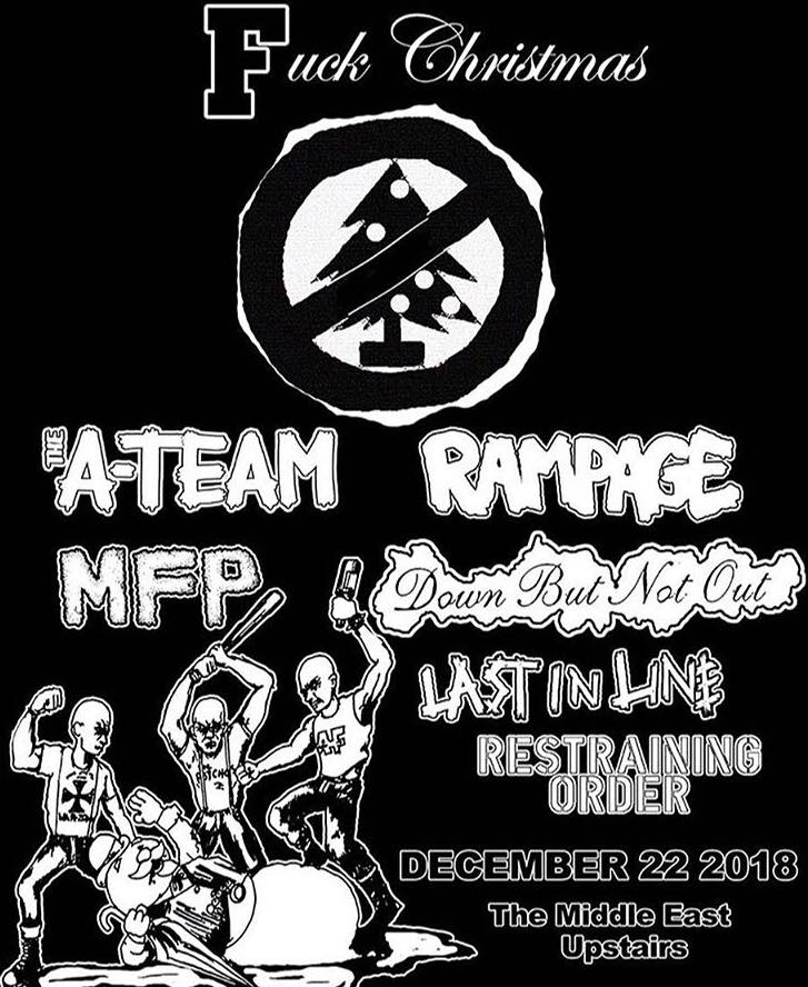 The A Team-Rampage-MFP-Down But Not Out-Last In Line-Restraining Order @ Boston MA 12-22-18