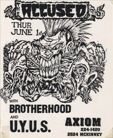 The Accused-Brotherhood-UYUS @ Houston TX 6-1-89