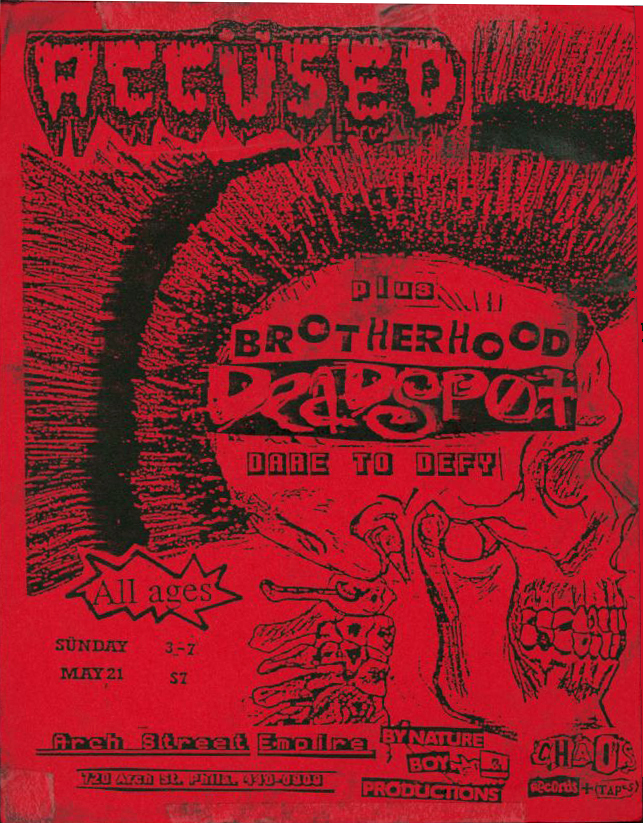 The Accused-Brotherhood-Dead Spot-Dare To Defy @ Philadelphia PA 5-21-89