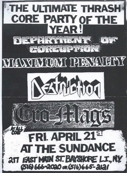 Cro Mags-Destruction-Maximum Penalty-Department Of Coreuption @ Long Island NY 4-21-89