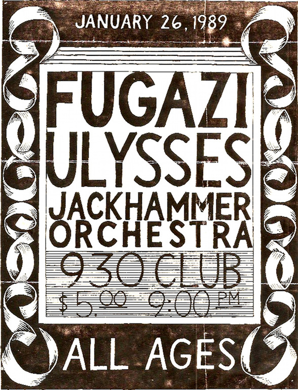 Fugazi-Nation Of Ulysses-Jackhammer Orchestra @ Washington DC 1-26-89