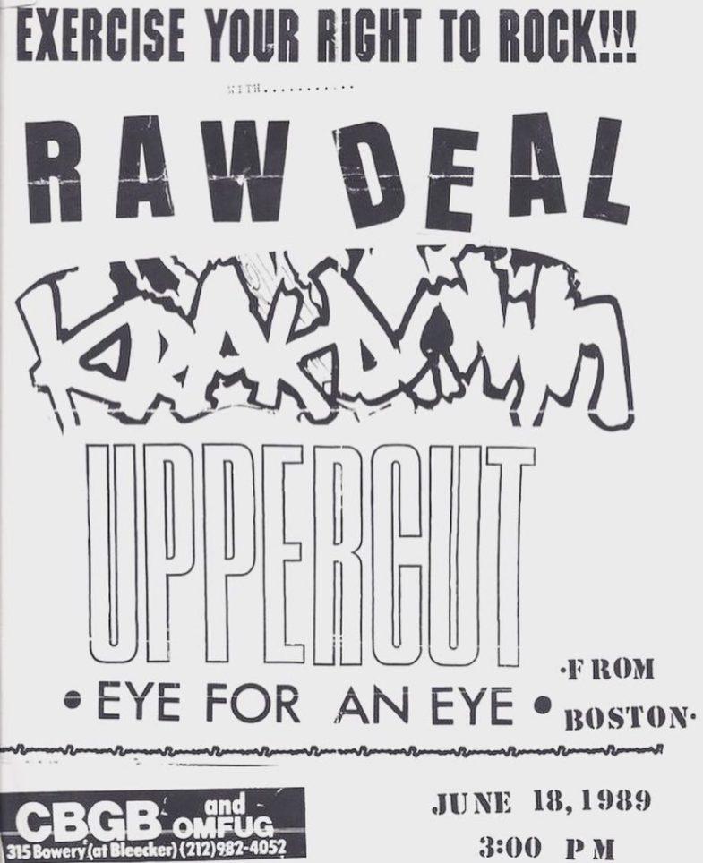 Raw Deal-Krakdown-Uppercut-Eye For An Eye @ New York City NY 6-18-89