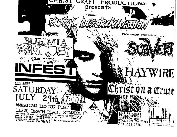 Visual Discrimination-Bulimia Banquet-Infest-Subvert-Haywire-Christ On A Crutch @ Stanton CA 7-29-89