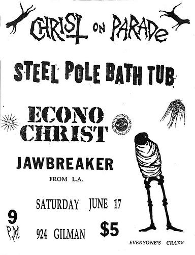 Christ On Parade-Steel Pole Bath Tub-Econochrist-Jawbreaker @ Berkeley CA 6-17-89