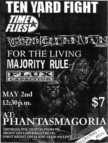 Ten Yard Fight-Time Flies-Good Clean Fun-For The Living-Majority Rule-Flux Capacitor @ Silver Spring MD